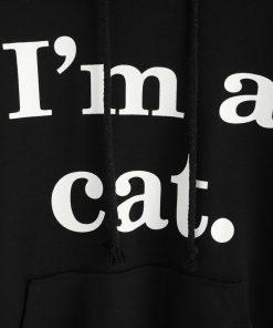 I'm A Cat Hoodie- Cat Ear Hoodie